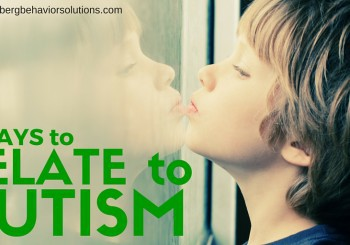 5 Ways to Relate to an Autistic Person